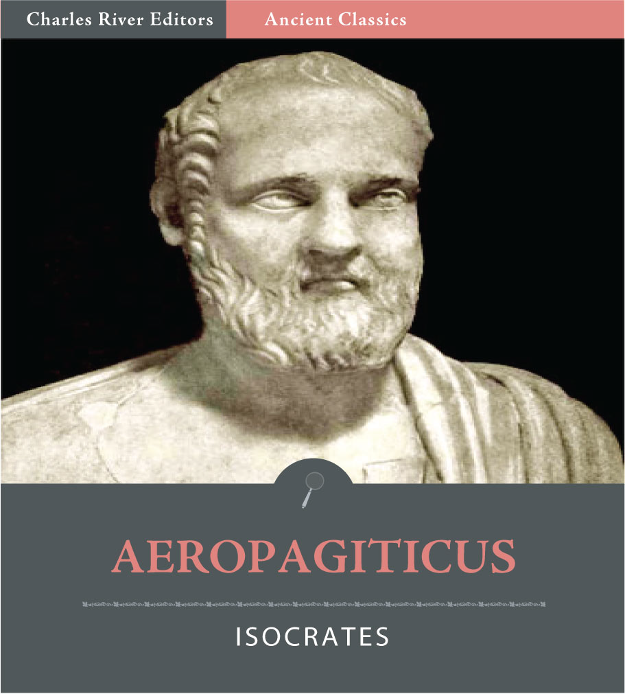 Aeropagiticus (Illustrated Edition) By: Isocrates