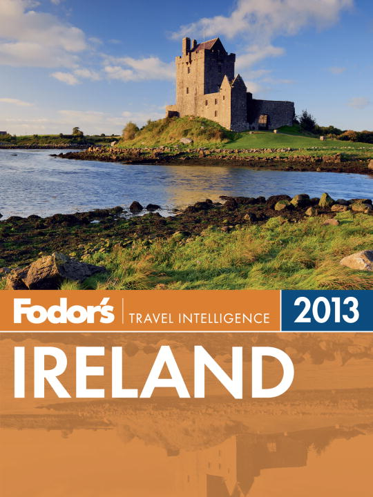 Fodor's Ireland 2013 By: Fodor's