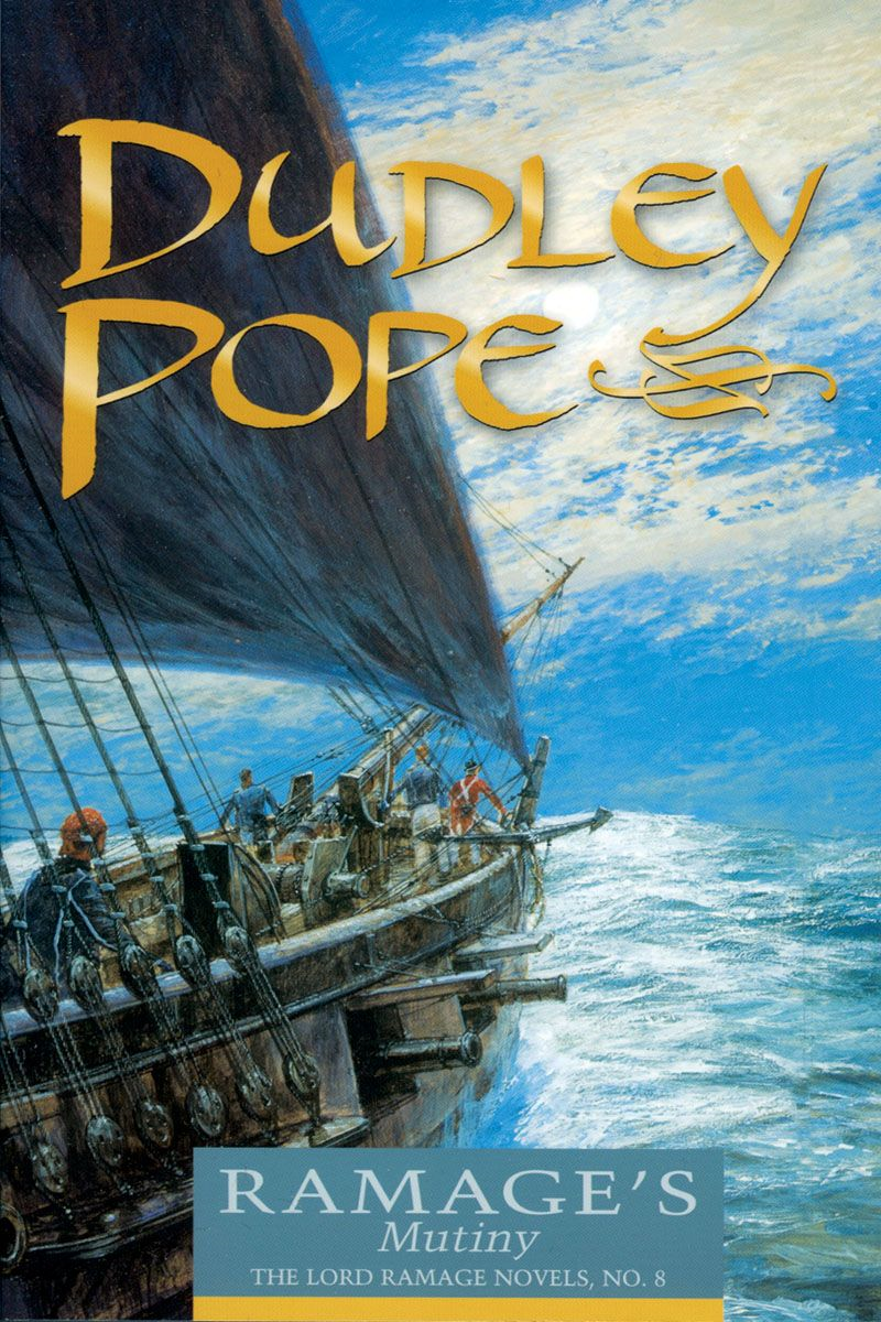 Ramage's Mutiny By: Dudley Pope