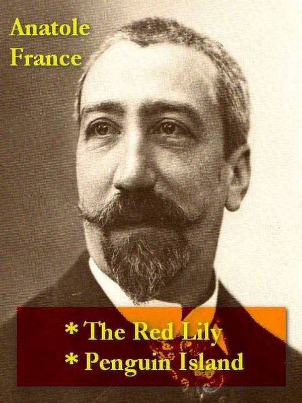 Two ANATOLE FRANCE Classics, Volume 2