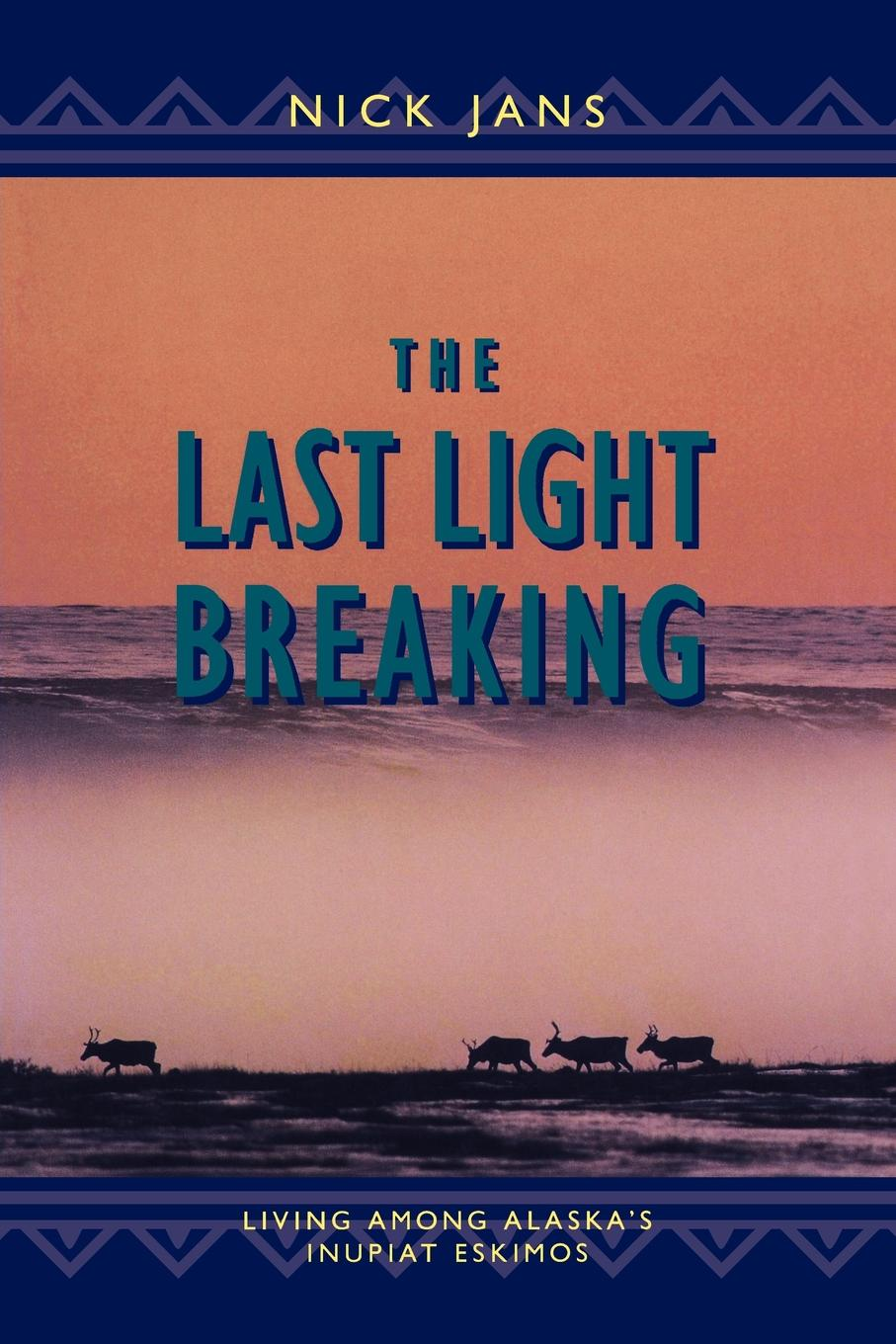 Book Cover: The Last Light Breaking