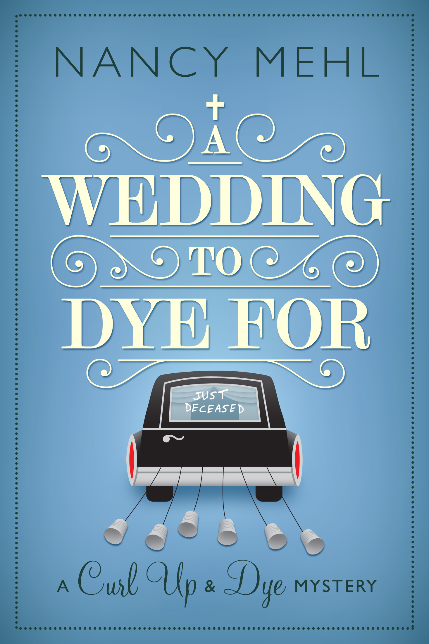 Nancy Mehl - A Wedding to Dye For