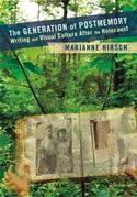 download The Generation of Postmemory: Writing and Visual Culture After the Holocaust book