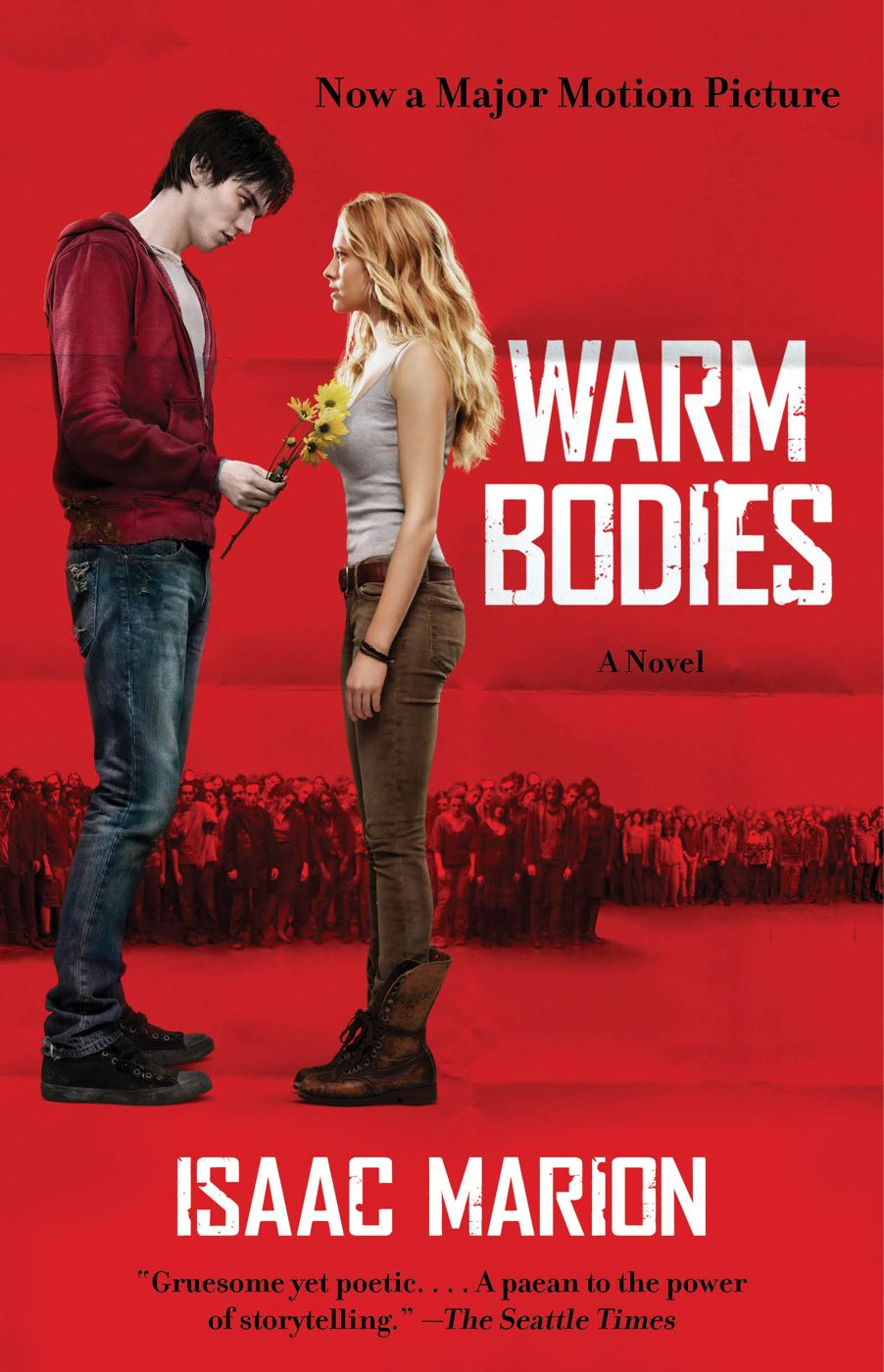 Warm Bodies By: Isaac Marion