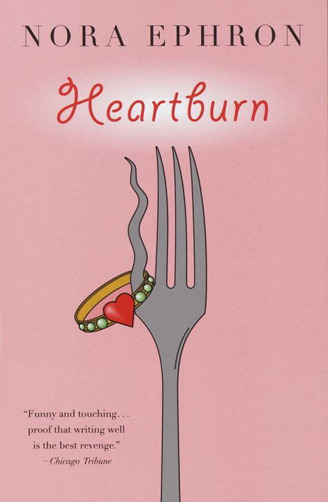 Heartburn By: Nora Ephron