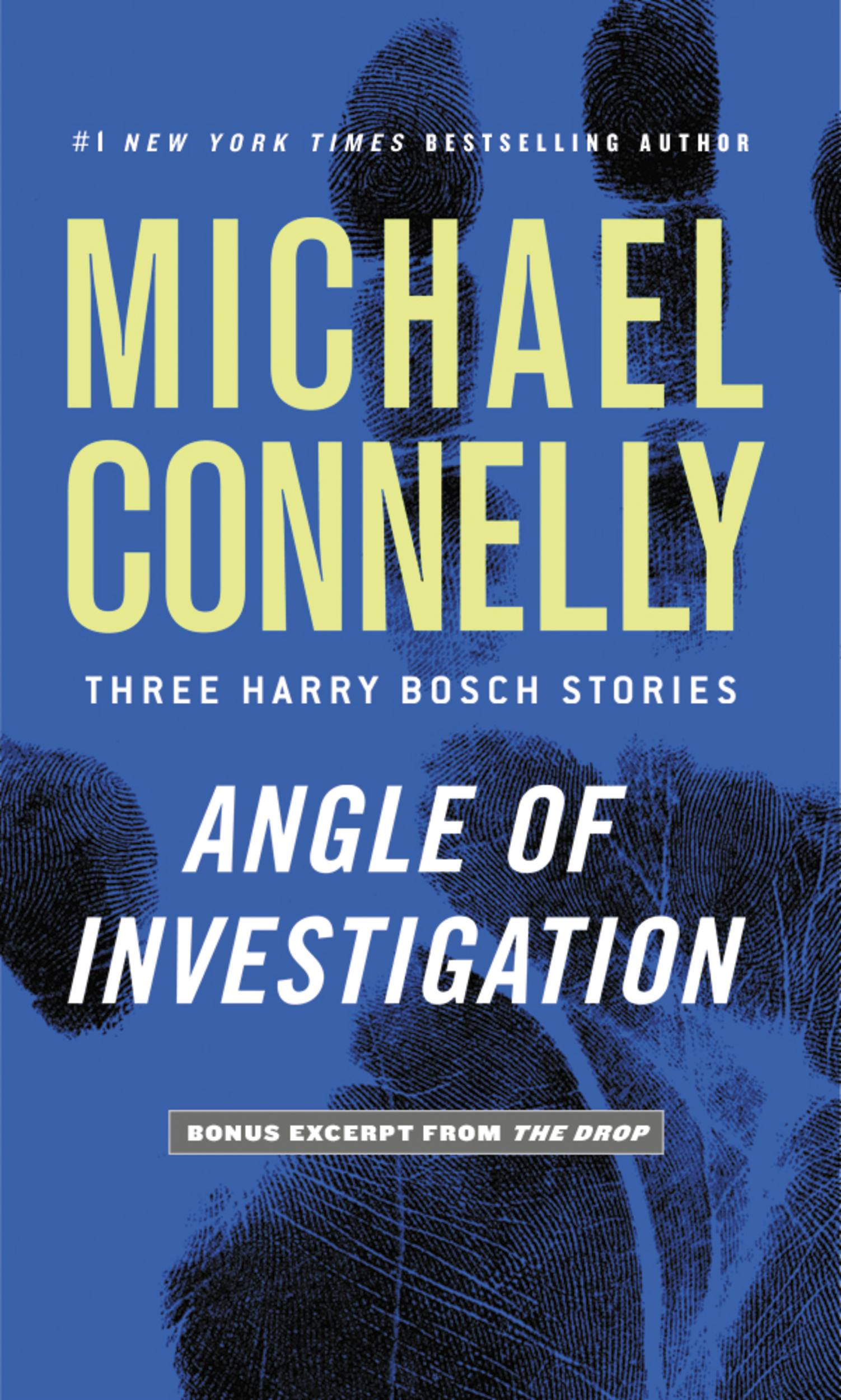 Angle of Investigation By: Michael Connelly