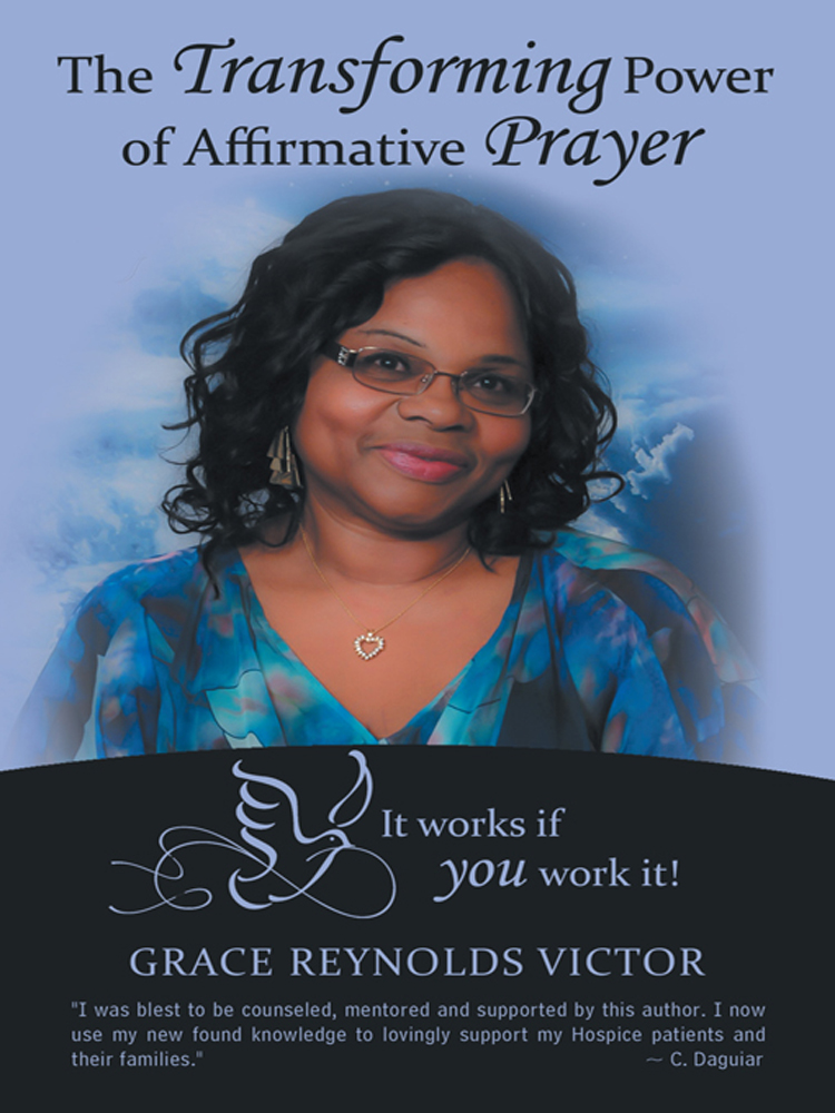 The Transforming Power of Affirmative Prayer