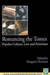 Romancing The Tomes: Popular Culture, Law And Feminism: