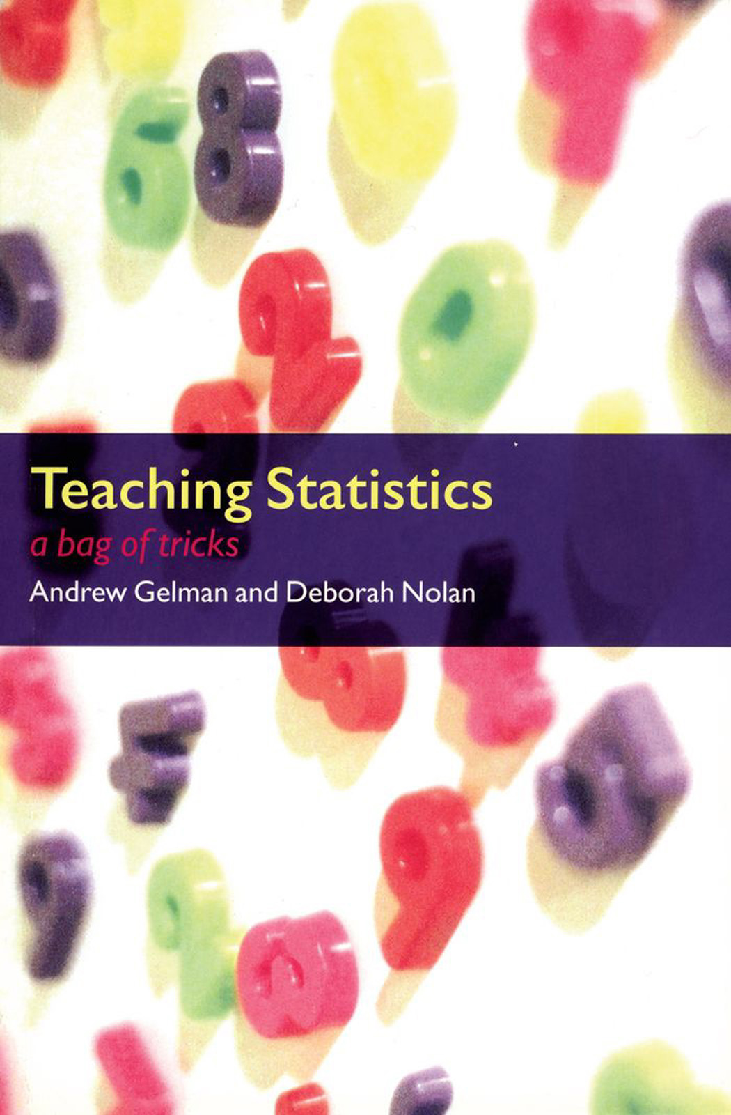 Teaching Statistics: A Bag of Tricks
