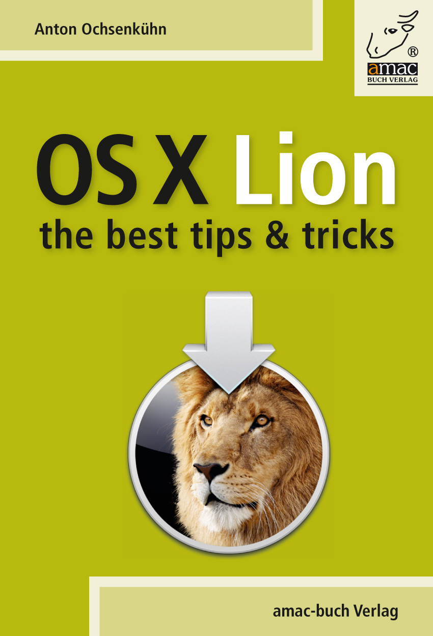 OS X Lion - best tips & tricks