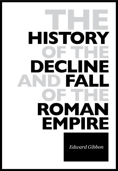 The History Of The Decline And Fall Of The Roman Empire, Vol. 5