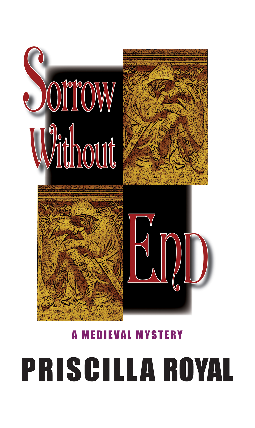 Sorrow Without End By: Priscilla Royal