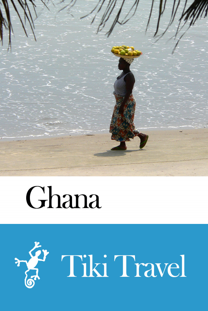 Ghana Travel Guide - Tiki Travel By: Tiki Travel