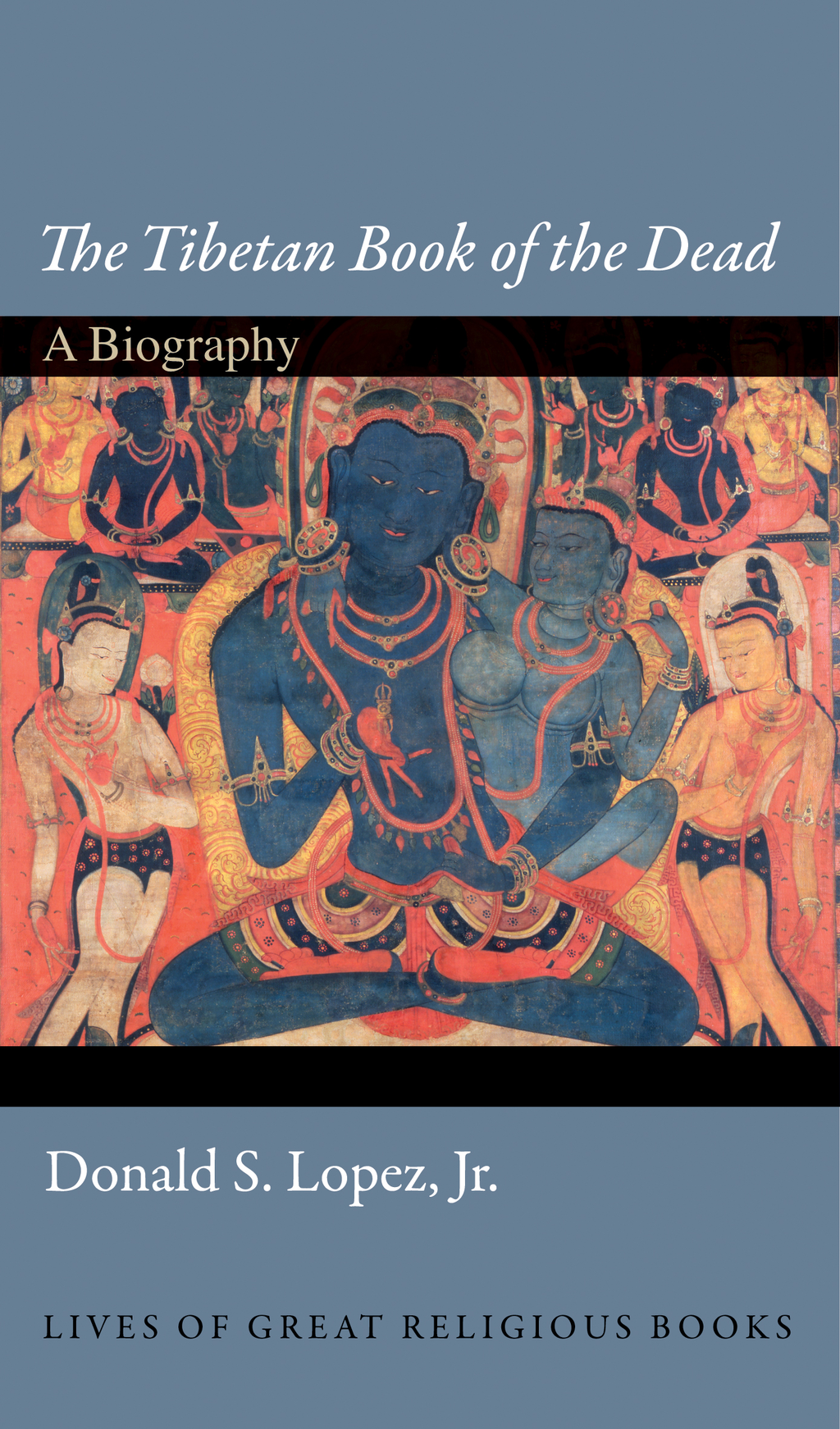 """""""The Tibetan Book of the Dead"""" A Biography"""