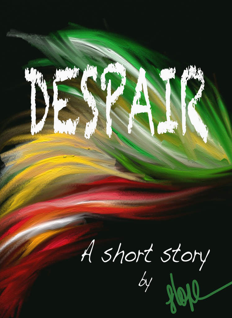 Despair By: Hope Barrett