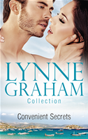 Lynne Graham Collection: Convenient Secrets/jemima's Secret/flora's Defiance/jess's Promise