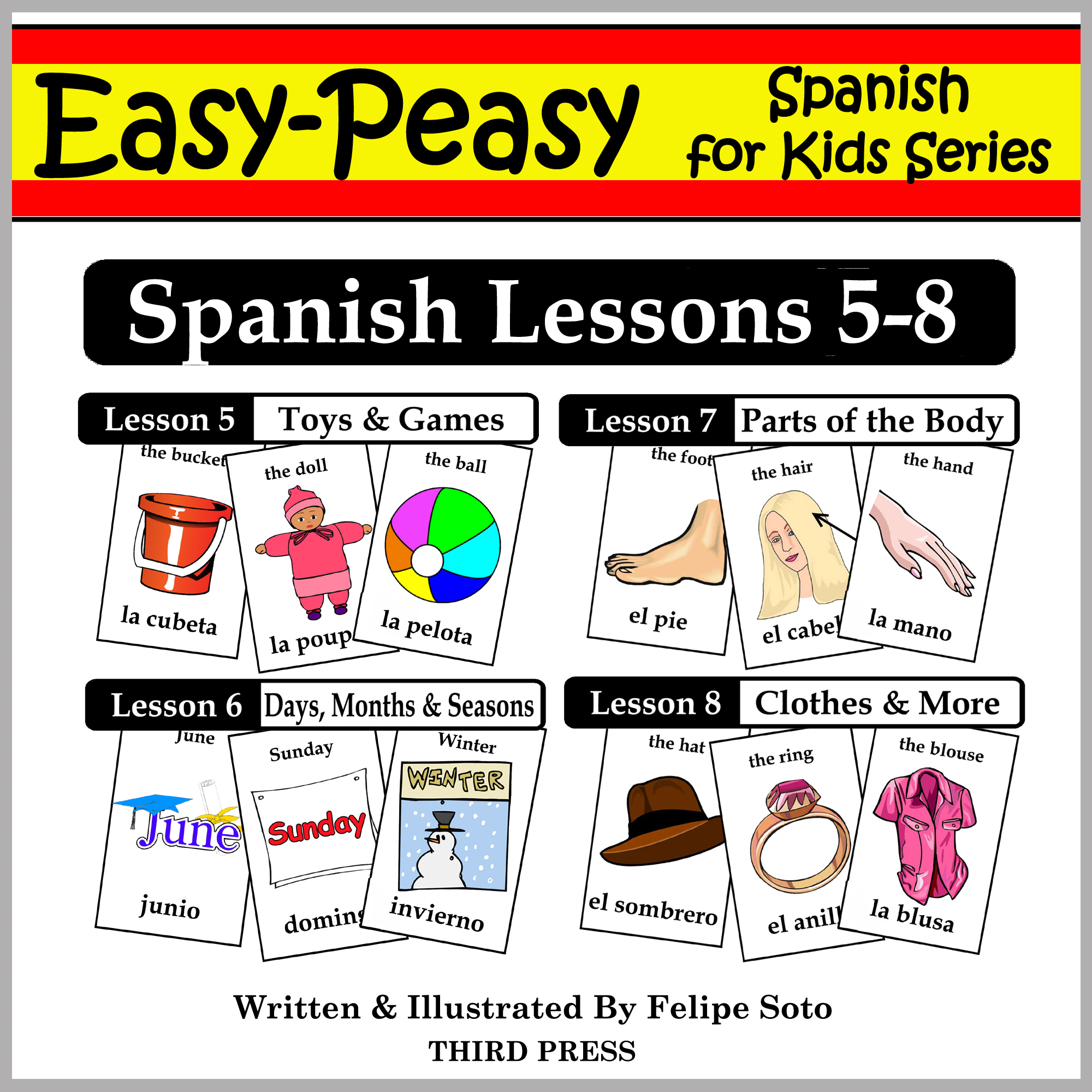 Spanish Lessons 5-8: Toys/Games, Months/Days/Seasons, Parts of the Body, Clothes