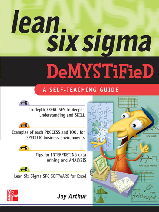 Lean Six Sigma Demystified By: Arthur