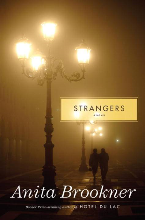 Strangers By: Anita Brookner