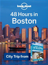 Lonely Planet 48 Hours In Boston: