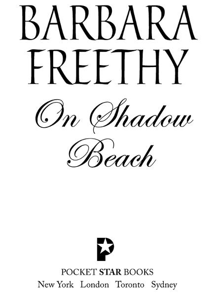 On Shadow Beach By: Barbara Freethy
