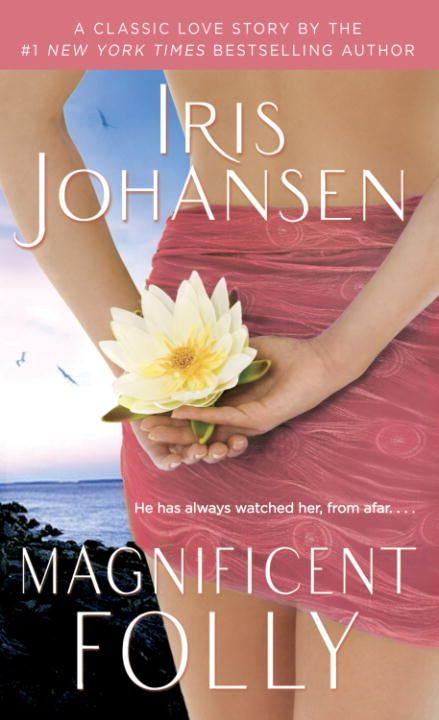 Magnificent Folly By: Iris Johansen