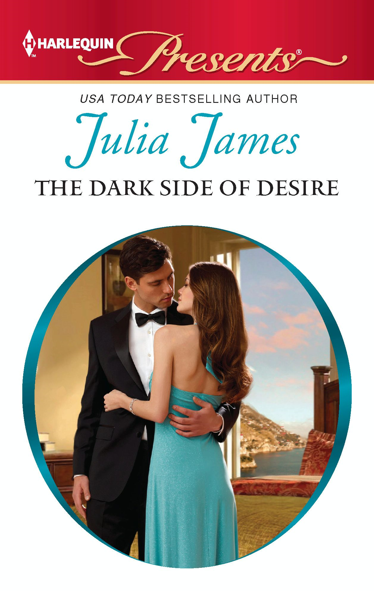 The Dark Side of Desire By: Julia James