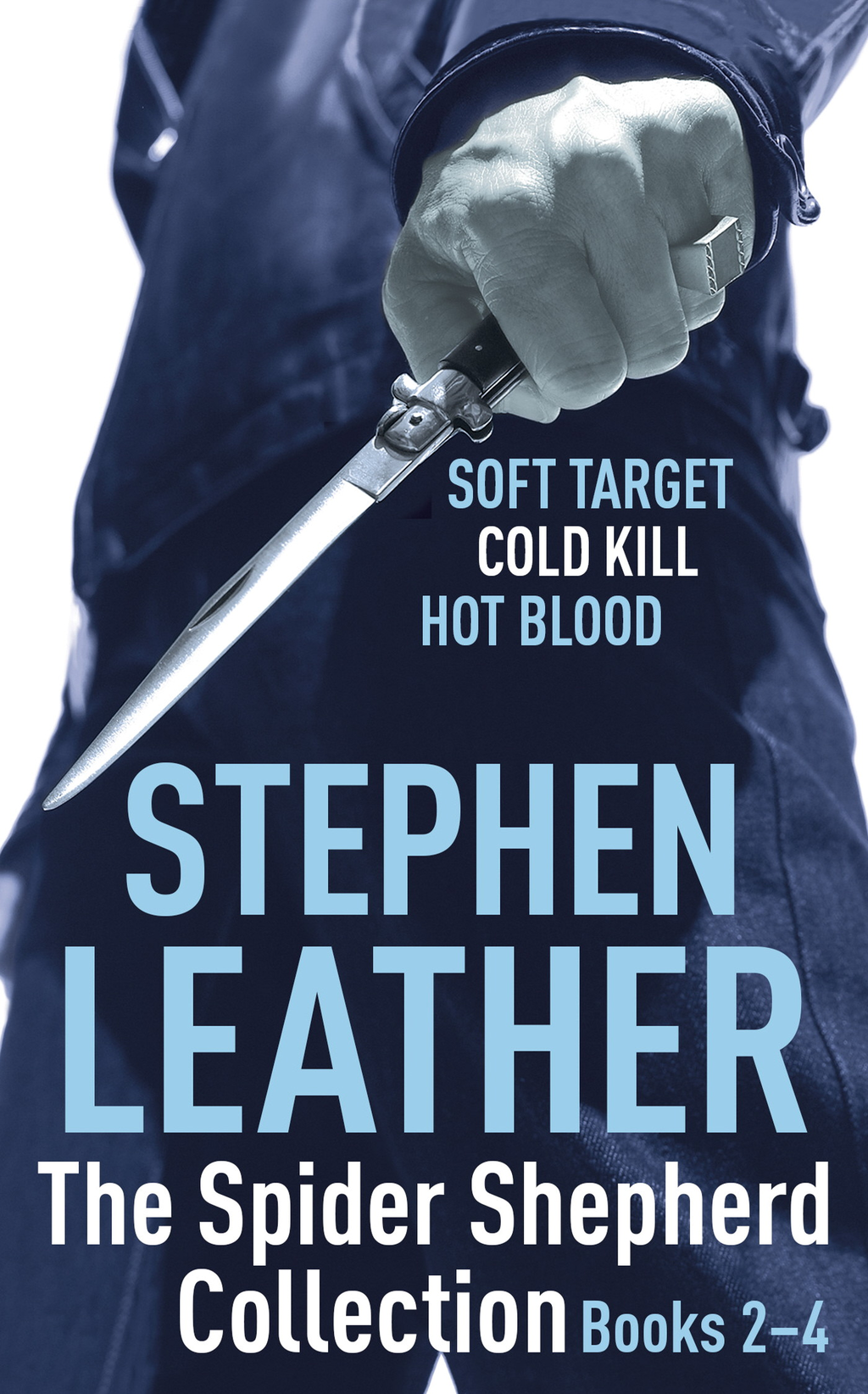 The Spider Shepherd Collection 2-4 Soft Target,  Cold Kill,  Hot Blood