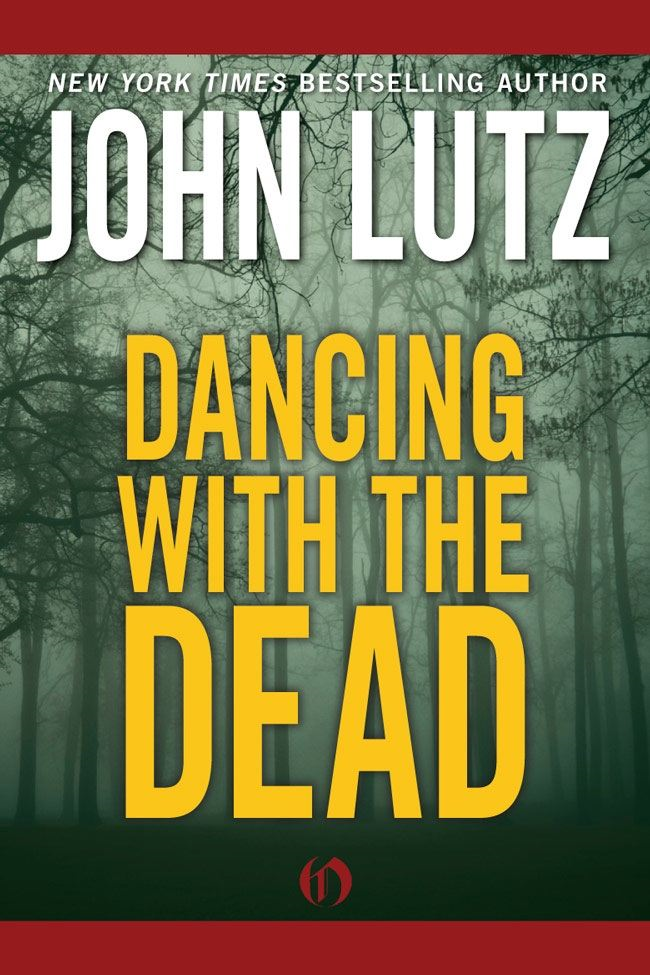 Dancing with the Dead By: John Lutz