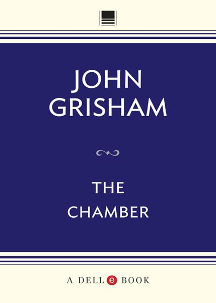 The Chamber By: John Grisham