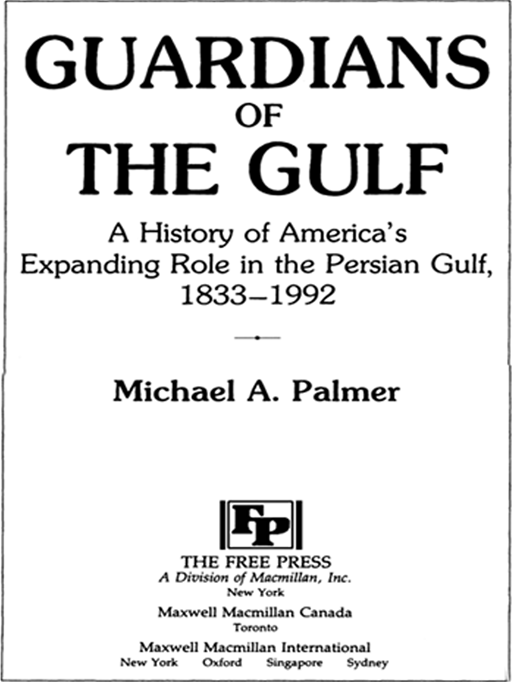 Guardians of the Gulf By: Michael A Palmer