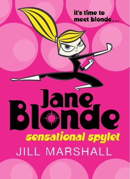 Jane Blonde By: Jill Marshall