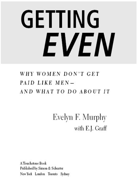 Getting Even By: Evelyn Murphy