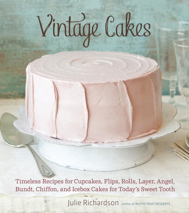 Vintage Cakes By: Julie Richardson