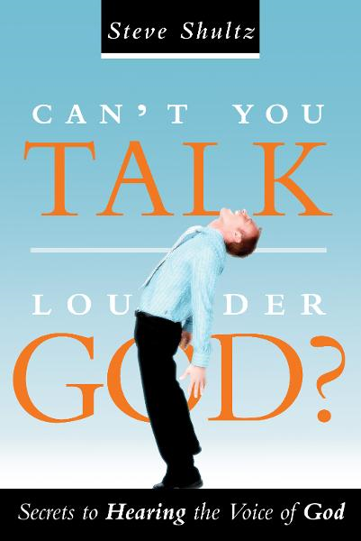 Can't You Talk Louder, God