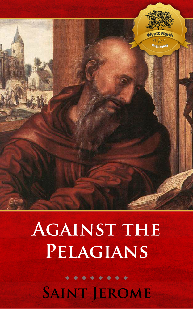 Against the Pelagians