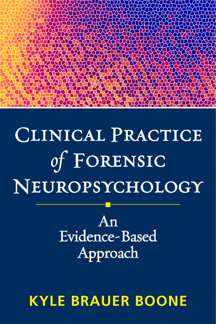 Clinical Practice of Forensic Neuropsychology