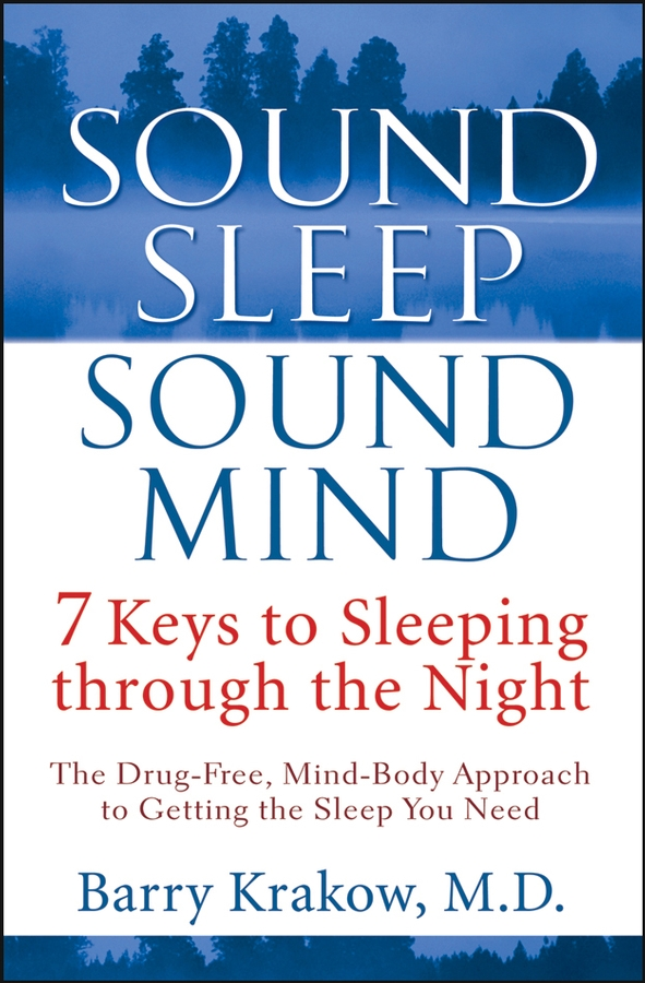 Sound Sleep, Sound Mind