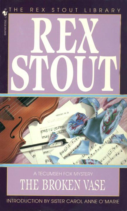The Broken Vase By: Rex Stout