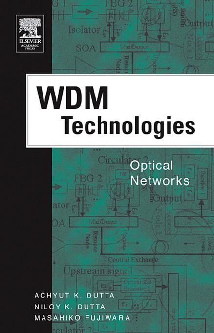 WDM Technologies: Optical Networks: Optical Networks