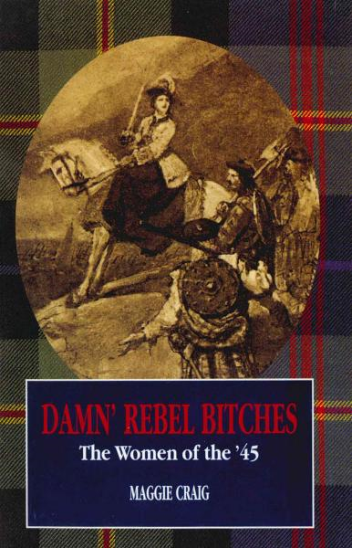 Damn' Rebel Bitches By: M Craig,Maggie Craig