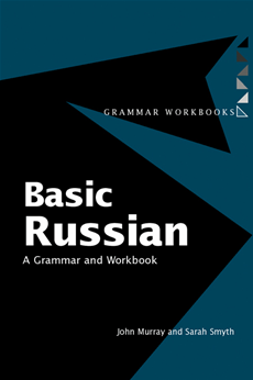 Basic Russian A Grammar and Workbook