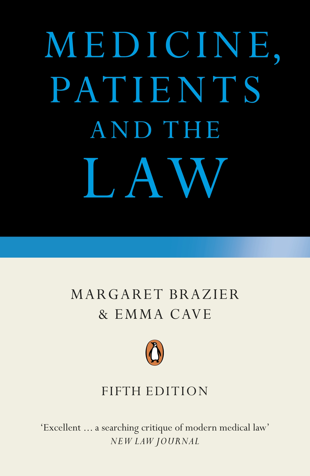 Medicine, Patients and the Law By: Margaret Brazier
