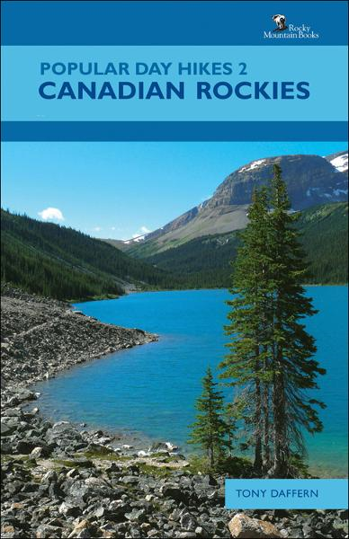 Popular Day Hikes 2: Canadian Rockies By: Tony Daffern