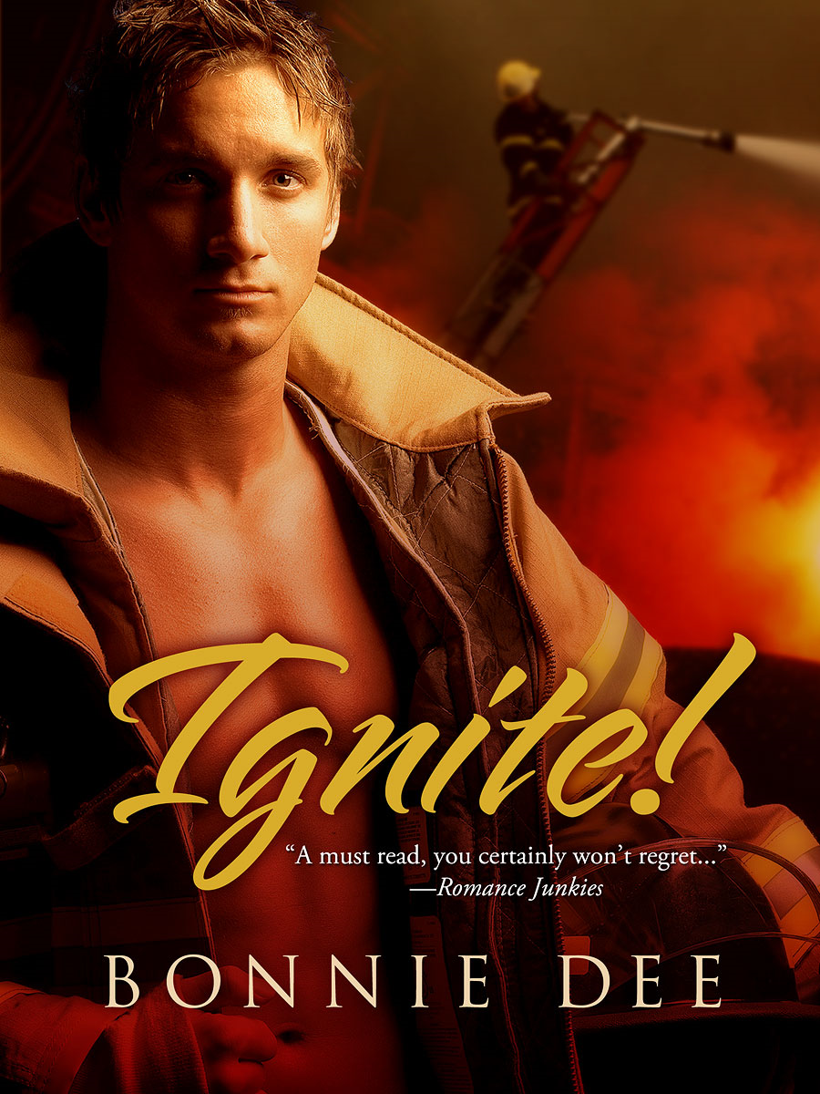 Ignite! By: Bonnie Dee