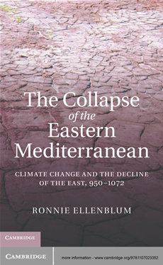 The Collapse of the Eastern Mediterranean Climate Change and the Decline of the East, 950–1072
