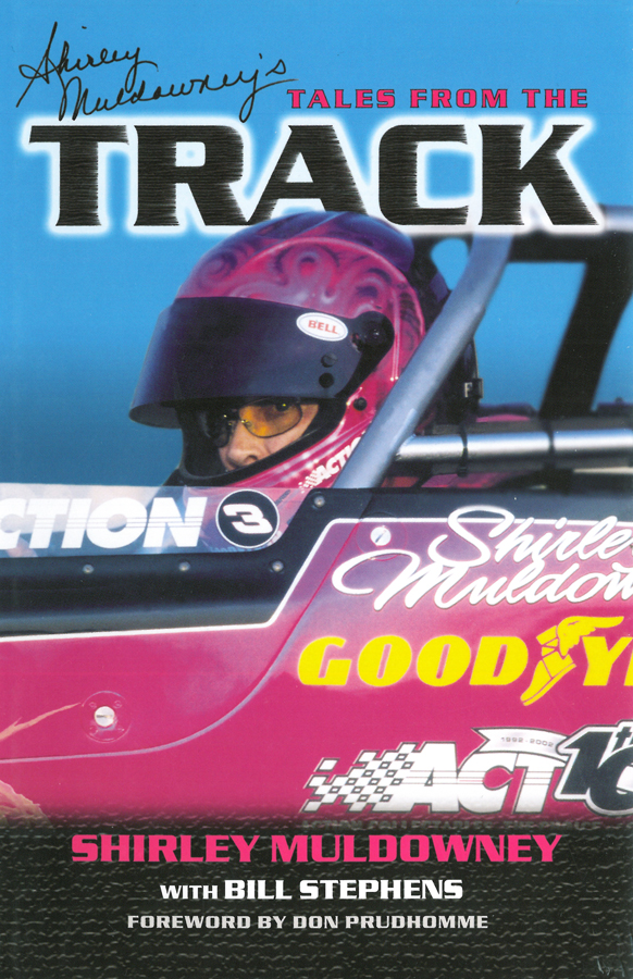 Shirley Muldowney's Tales from the Track