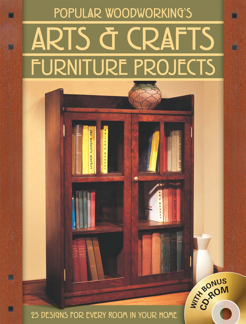 Popular Woodworking's Arts & Crafts Furniture 25 Projects For Every Room In Your Home