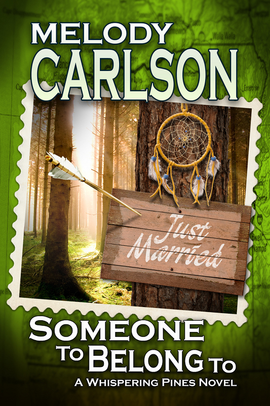 Someone to Belong To: A Whispering Pines Novel - Book 4 By: Melody Carlson