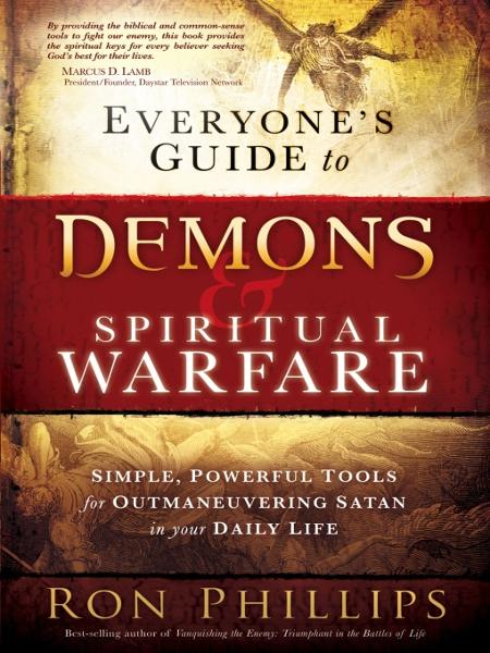 Everyone's Guide to Demons & Spiritual Warfare